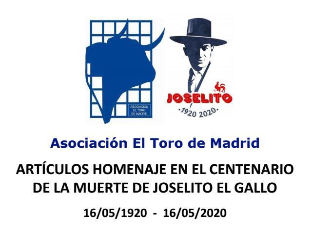 Artículos homenaje centenario de la muerte de Joselito El Gallo